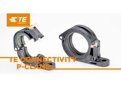 "TE Connectivity新款P形夹上市,线束安装的全新""免工具""解决方案"